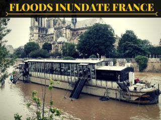 Floods inundate France