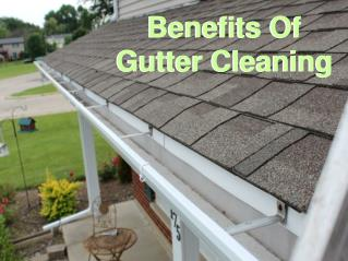 Benefits Of Gutter & Eavestrough Cleaning