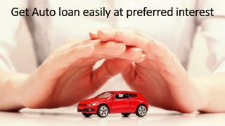 Get Auto loan easily at preferred interest