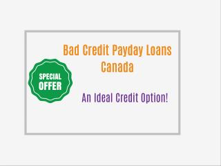 Bad Credit Loans - Online  Monetary Help Without Any Additional Cost
