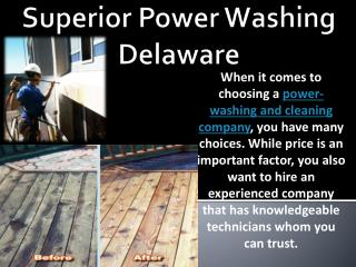 Superior Power Washing Delaware