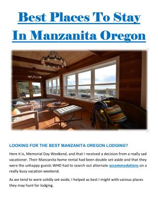 Best Places To Stay In Manzanita Oregon