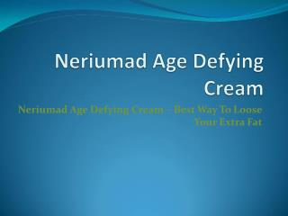http://www.supplement2go.com/neriumad-age-defying-cream/