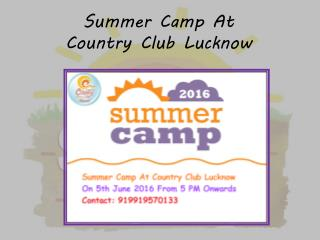 Summer Camp At Country Club Lucknow