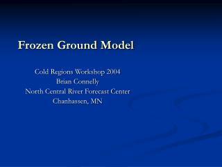 Frozen Ground Model