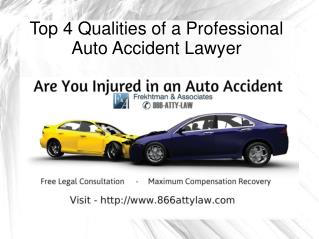 Top 4 Qualities of a Professional Auto Accident Lawyer