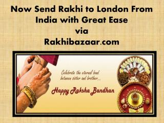 Now Send Rakhi to London from India with Great Ease via Rakhibazaar.com!