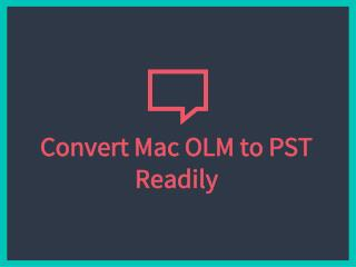 Convert Outlook Mac to PST