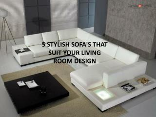 5 Stylish Sofa's that Suit Your Living Room Design