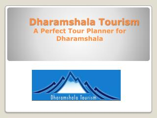 Budget Tour Packages for Dharamshala