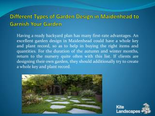 Different Types of Garden Design in Maidenhead to Garnish Your Garden
