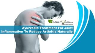 Ayurvedic Treatment For Joint Inflammation To Reduce Arthritis Naturally