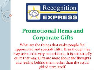 Promotional Items and Corporate Gifts