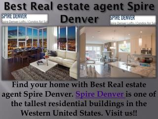 Best Real estate agent Spire Denver