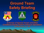 Ground Team  Safety Briefing