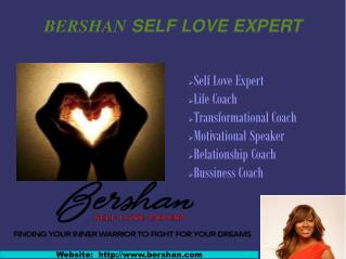 Motivational speakers for self love- Bershan