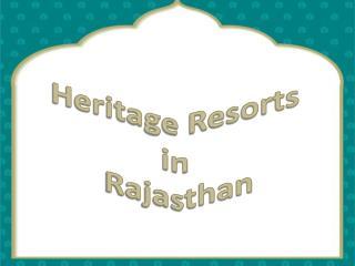 Heritage Resorts in Rajasthan
