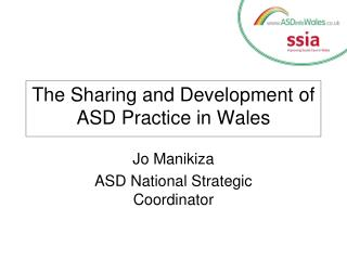 The Sharing and Development of ASD Practice in Wales