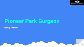 Buy Pioneer Park Gurgaon Apartments In Resale