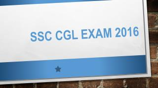SSC CGL Exam 2016 : What You want To know