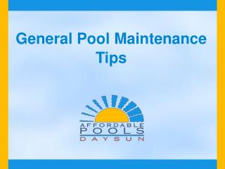 General Pool Maintainance Tips