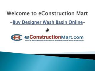 Buy Wash Basins Online at Best Prices from eConstruction Mart