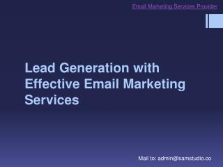 Lead generation with Effective email marketing services