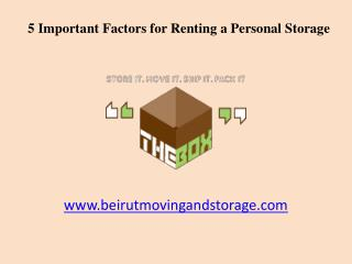 5 Factors while Renting a Personal Storage in Beirut, Lebanon