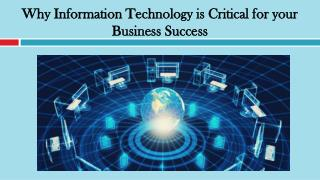 Why Information Technology is Critical for your Business Success