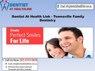 How To Find Best Family Dental Clinic &  General Dentistry In Townsville