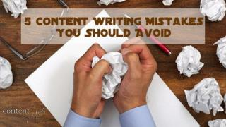 5 Content Writing Mistakes You Should Avoid.