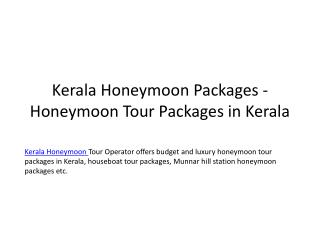 Kerala Honeymoon Packages - Honeymoon Tour Packages in Kerala