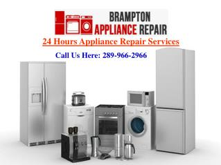 Appliance Repair Brampton | Same Day Service