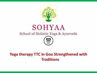 200 Hrs Yoga Therapy Teacher Training in Goa for Aspiring Professionals