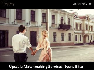 Upscale Matchmaking Services - Lyons Elite