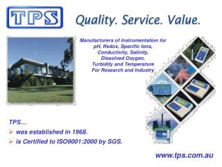 TPS… was established in 1968. is Certified to ISO9001:2000 by SGS.