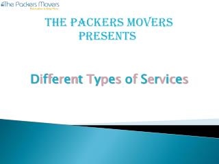 Thepackersmovers Provides the Different Types of services in India