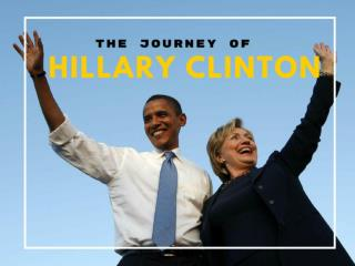 The journey of Hillary Clinton