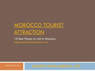 10 Top Tourist Attractions in Morocco