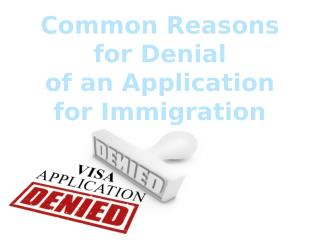 Common Reasons for Denial of an Application for Canada Immigration Visa
