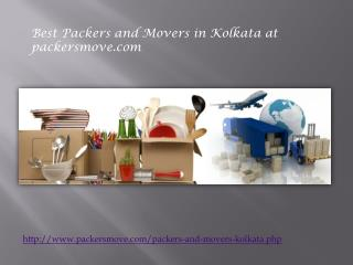 Get Ease to Figure Out Best Packers and Movers in Kolkata at Packersmove.com!