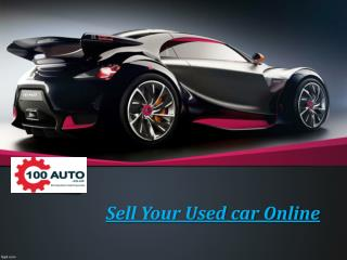 Sell Your Used Car Online-100 Auto
