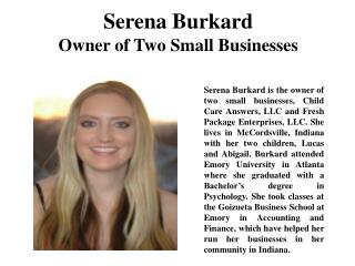Serena Burkard Owner of Two Small Businesses