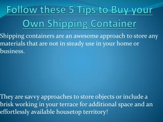 Follow these 5 Tips to Buy your Own Shipping Container