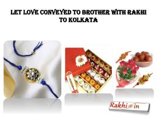 Let Love Conveyed to Brother with Rakhi to Kolkata