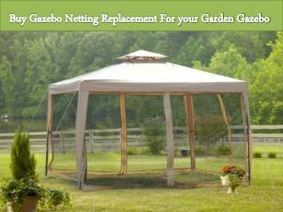 Buy Gazebo Netting Replacement For your Garden Gazebo