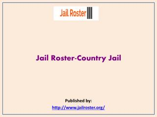 Jail Roster-Country Jail