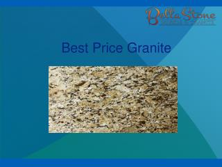 Best Price Granite