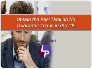No Guarantor Loans for People in the UK