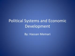 Political Systems and Economic Development